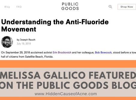 Understanding the Anti-Fluoride Movement | Melissa Gallico Featured on the Public Goods Blog