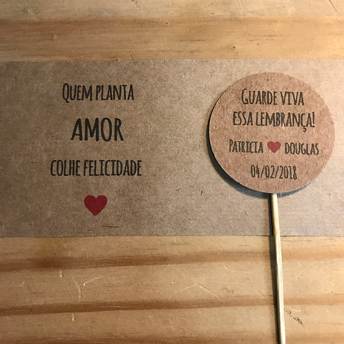 Rótulo e plaquinha 3.3cm - Quem planta amor