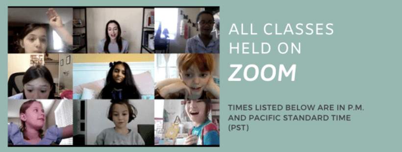 all classes are held on zoom. the times listed below are P.M. and in pacific standard time PST.