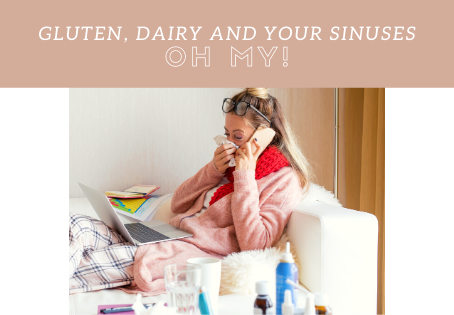 Gluten, Dairy, And Your Sinuses—Oh My!