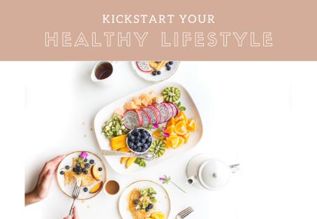 Kickstart Your Healthy Lifestyle