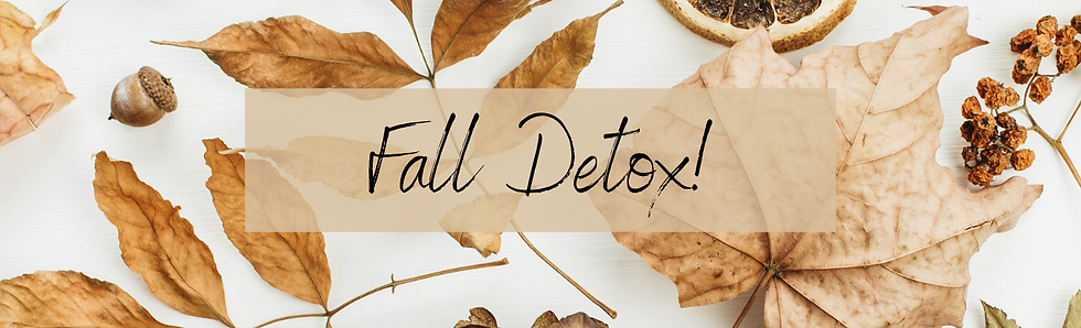 Welcome To Your Fall Detox!.png