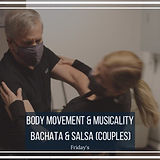 Body Movement and Musicality Bachata and Salsa - July 20, 2021.jpg