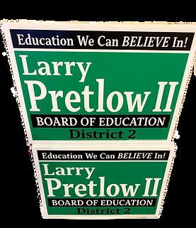 Larry Pretlow II 2020 Campaign Sign