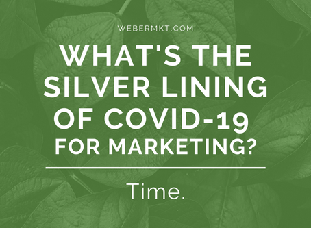 What's the Silver Lining Of COVID-19 For Marketing?
