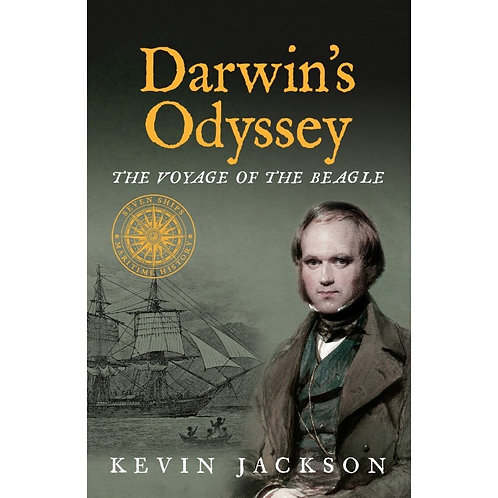 Darwin's Odyssey: The Voyage of the Beagle (Seven Ships Maritime History series)
