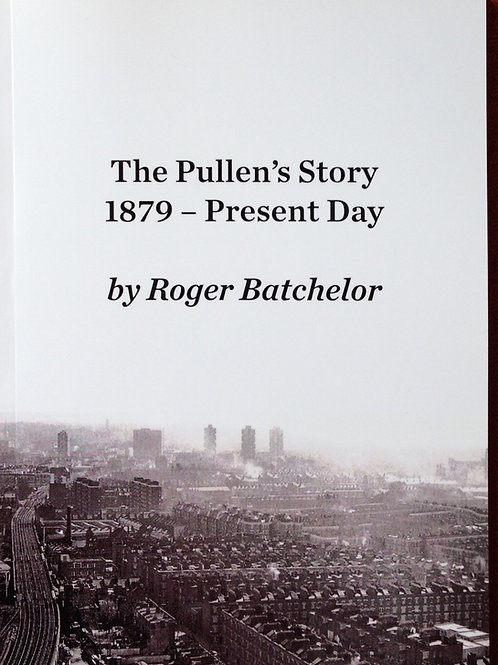 The Pullen's Story: 1879 - Present Day