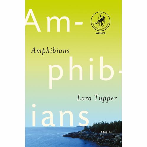 Amphibians: Leapfrog Global Fiction Prize Winner