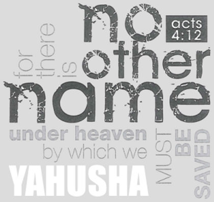 Deliverance in One Name: YAHUSHA