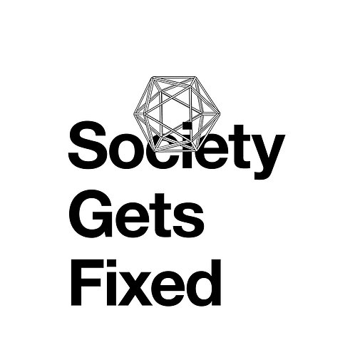 Society Gets Fixed (2020) by Gavin Wade