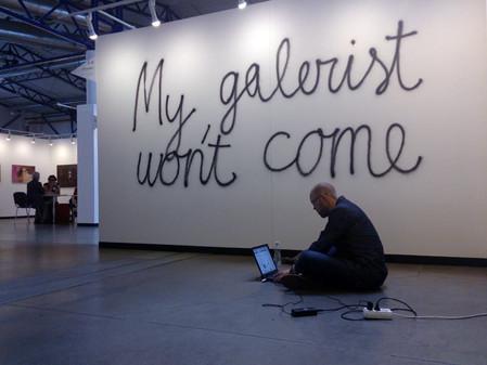 My Gallerist Won't Come