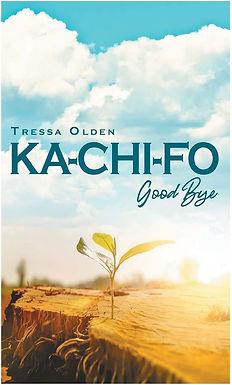 KA-CHI-FO GOODBYE