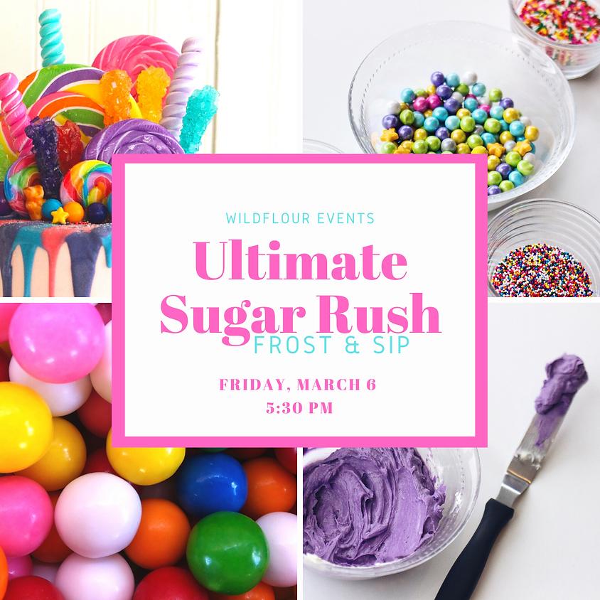 Ultimate Sugar Rush Frost & Sip