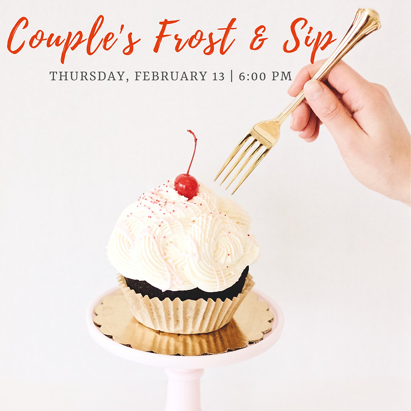Valentine's Day Couple's Frost & Sip