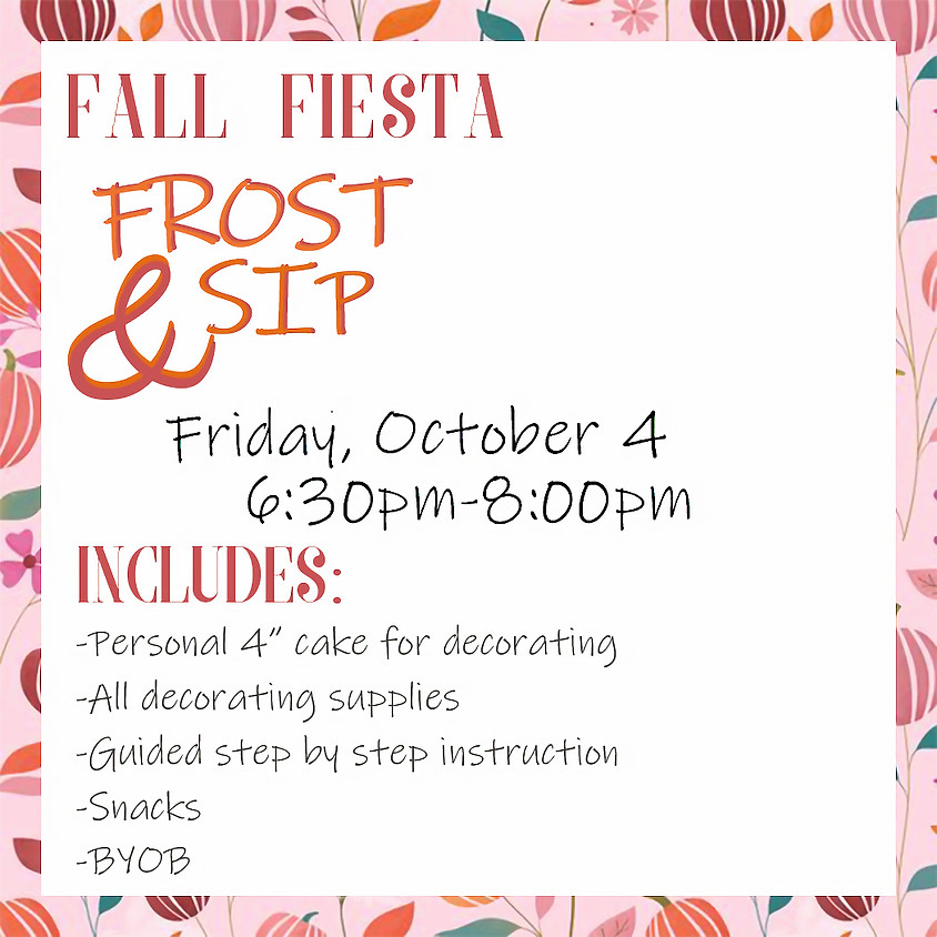 Fall Fiesta Frost & Sip