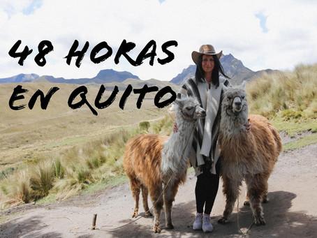 48 intensas horas en Quito, Ecuador