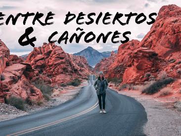 Entre desiertos y cañones