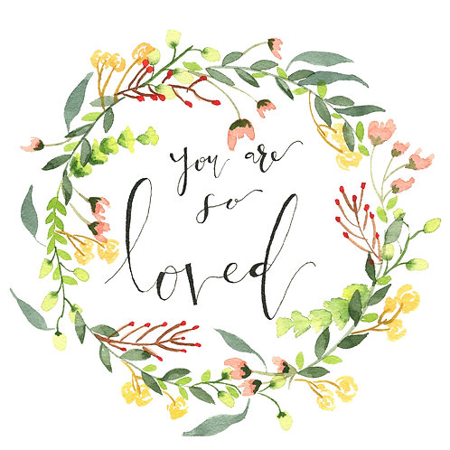 """You Are So Loved"" Digital Download"