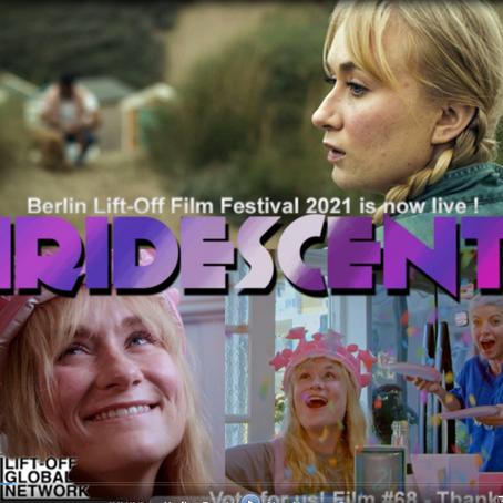 Short film - IRIDESCENT - doing well in Berlin LiftOff festival
