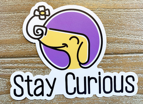 Stay Curious Die Cut Sticker SUPER THICK & DURABLE!