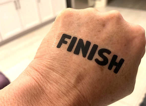 """FINISH"" Temporary Tattoo"