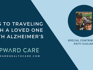 Tips to Traveling with a Loved One with Alzheimer's