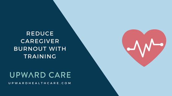 Reduce Caregiver Burnout