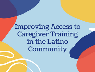 Improving Access to Caregiver Training in the Latino Community