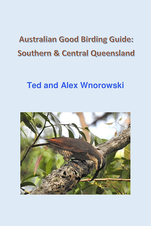 Australian Good Birding Guide: Southern and Central Queensland