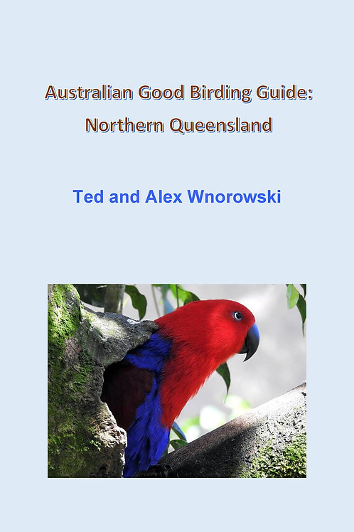 Australian Good Birding Guide: Northern Queensland