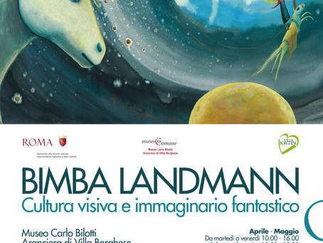 BIMBA LANDMANN Cultura visiva e immaginario fantastico. 21 Aprile/ 4 Giugno, MUSEO CARLO BILOTTI, Ro