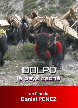 Dolpo - Le pays caché