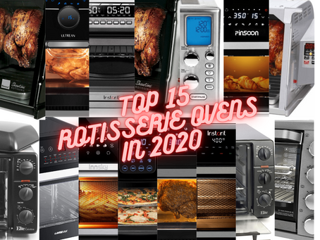 Top 15 Best Rotisserie Ovens of 2021 (Recommended Best Sellers)