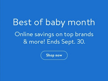 Best Of Baby Month with Walmart.com