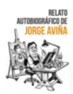 Relato Autobiográfico Jorge Aviña