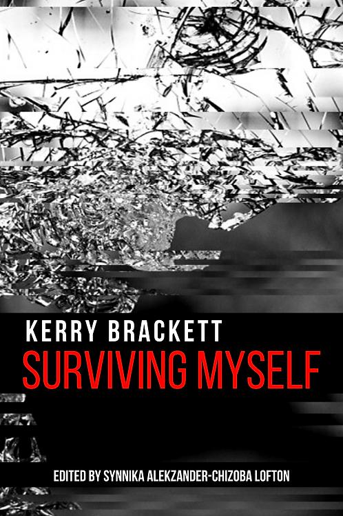 Surviving Myself (ebook) by Kerry Brackett