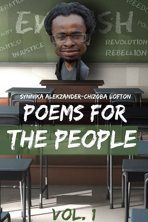 Poems for the People Vol. 1 by Synnika A. Lofton