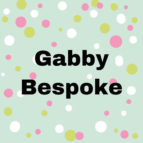Gabby - Customer Bespoke Listing