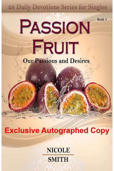 Passion Fruit: Our Passions and Desires