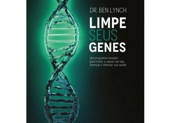 Limpe Seus Genes Um Programa Inovador Para Tratar A Causa-raiz Das Doenças E Oti