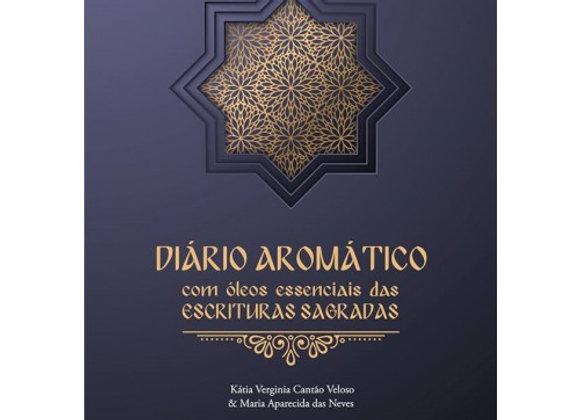 LIVRO - DIÁRIO AROMÁTICO COM ÓLEOS ESSENCIAIS DAS ESCRITURAS SAGRADAS
