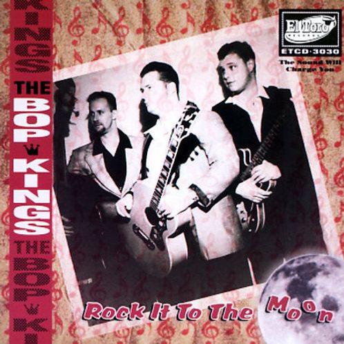 The Bop Kings- Rock It To The Moon (2003)