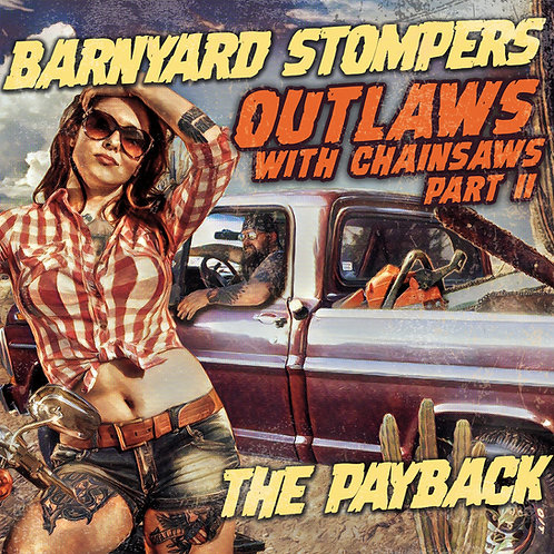 Outlaws With Chainsaws part II: The Payback VINYL