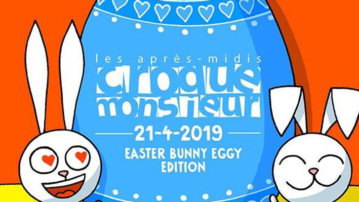 L'édition Easter Bunny Eggy des Après-Midis Croque-Monsieur