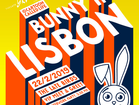 Bunny is coming to Lisbon !