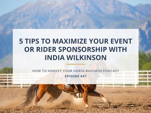 5 Tips to Maximize Your Event or Rider Sponsorship with India Wilkinson