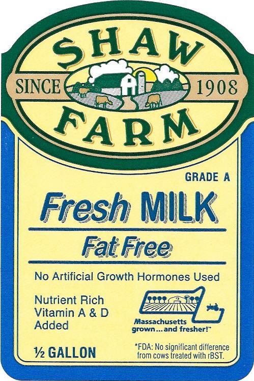 Shaw Farm.Milk
