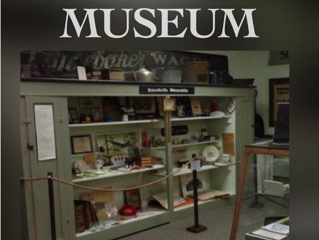 The Museum is open the third Sunday of the month, from 1 - 3 PM