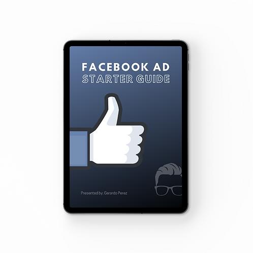 Facebook Ad Starter Guide