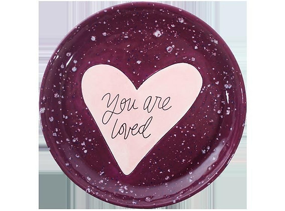 You Are Loved Dish